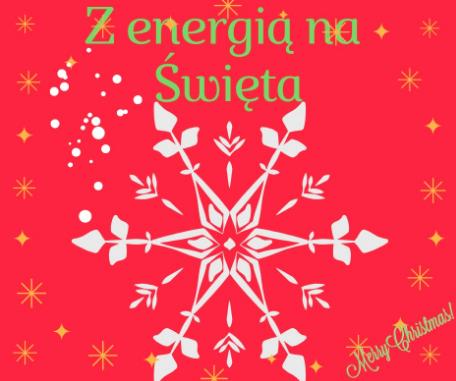 Z energią na Święta