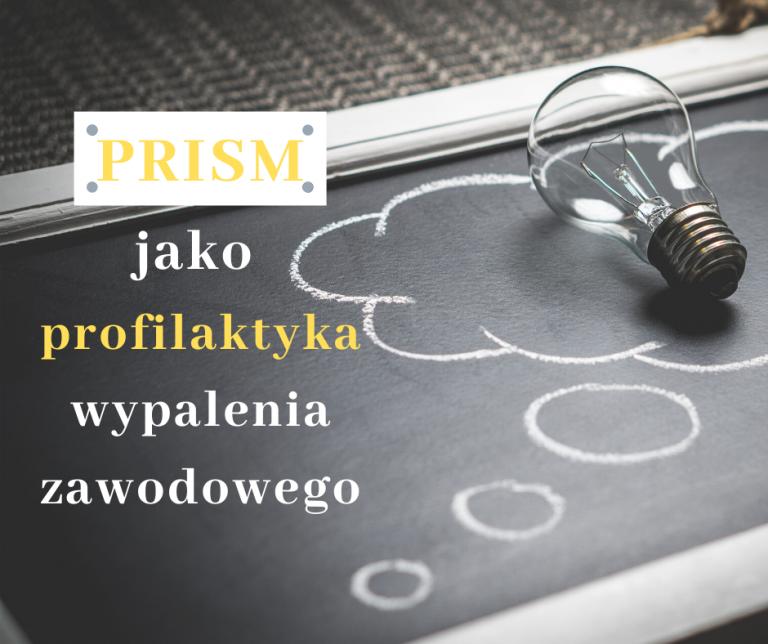 PRISM, jako profilaktyka wypalenia zawodowego